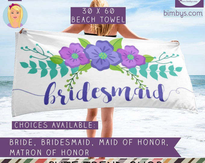 Bride Beach Towel Bride To Be Bridal Shower Gift ,Wedding Bachelorette Beach Towels, Bride, Maid of Honor, Matron of Honor and Bridesmaid
