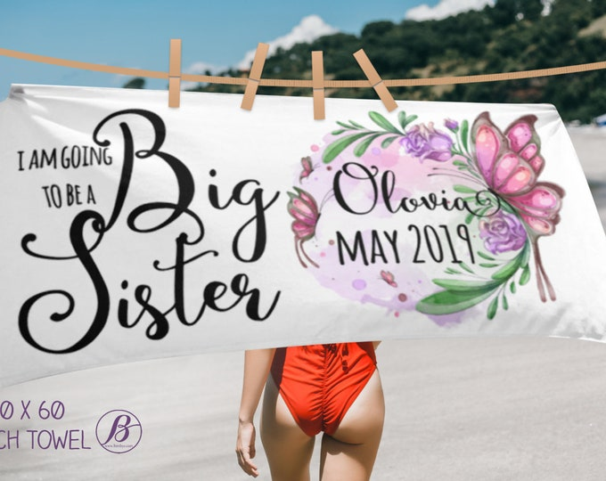 Personalized Big Sister Announcement - Custom Beach Towel - Big Sister Gift - Promoted to Big Sister - Big Sister Pregnancy Announcement