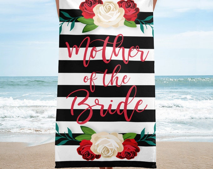 Mother of the Bride Floral Beach Towel with Black and White Stripes - Stripe Beach Towel - Bachelorette Party - Wedding Gift - Beach Wedding