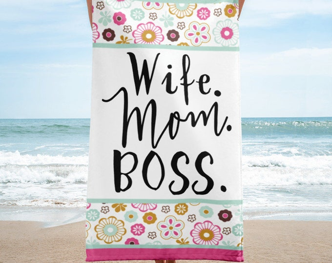 Beach TowelWife Mom Boss Beach Towel, Gift for Wife, Gift for Mom, Mom life, Boss life, Mothers day gift, Gift for wife, Blessed mama