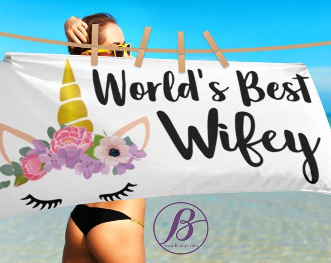 Wife Gift Ideas, World's Best Wifey Unicorn Beach Towel, Gifts for Wife, Gift for Her Beach Towels, Unicorn Backdrop, Unicorn Decorations