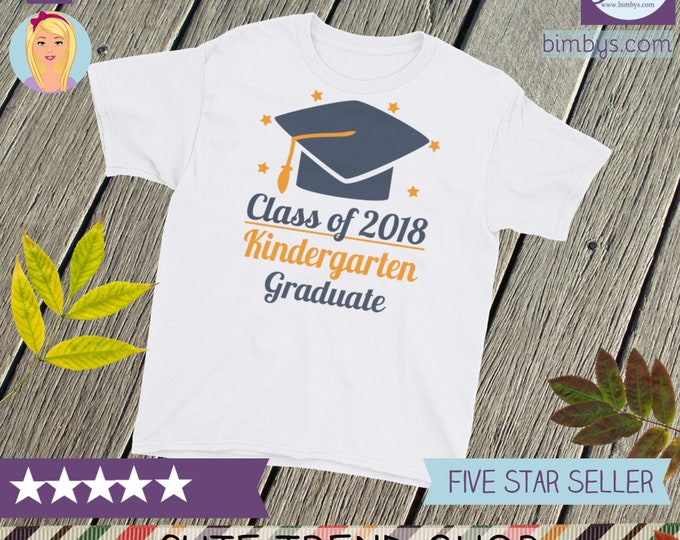 ON SALE 2018 graduate - Class of 2018 Youth Short Sleeve T-Shirt - 2018 graduates - Kindergarten Graduate - 2018 grad - 2018 graduation tee