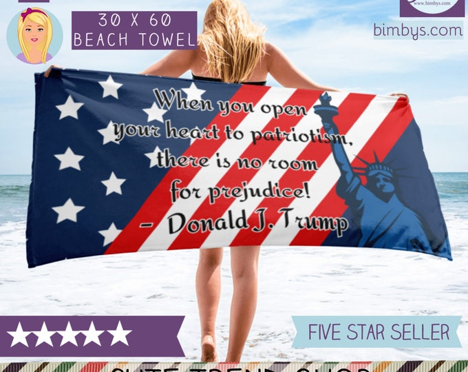 Trump Political Quote Beach Towel | Donald Trump Political Quotes | President Meme | Election Sign, Campaign Signs, USA Patriotism quote