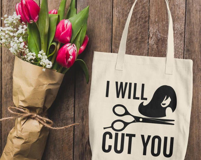 Funny Hairdresser Cotton Tote Bag | I Will Cut You Tote Bag | Hairdresser Bags | Beautician Tote bag | Gifts for Hairdresser | Funny Tote