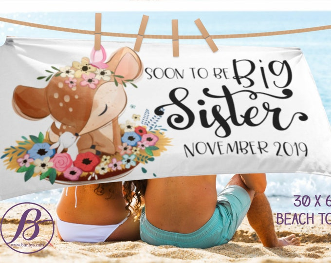 Big Sister Announcement Sign Photo Props Beach Towel - I'm Going to be a Big Sister Baby Announcement Sign Beach Towel - baby announcement