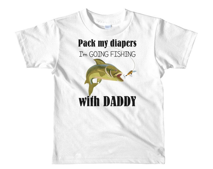 Fishing with Daddy kids t-shirt - fishing buddy - fishing with dad - baby fishing - fishing outfit - daddys fishing buddy - fishing baby tee