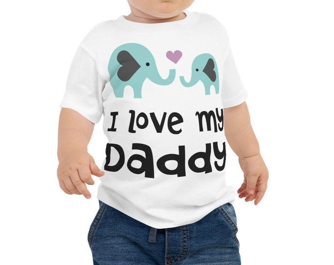 I Love My Daddy Baby Jersey Short Sleeve Tee, Hipster Baby Clothes, Dad Baby Clothes, Baby Boy Clothes, Unisex Baby Clothes, Gifts for Dads,