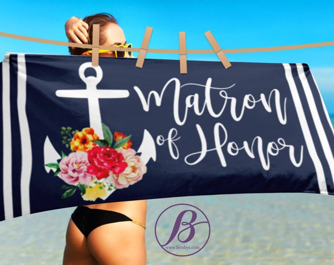 Matron of Honor Anchor Beach Towel, Wedding Party Gift, Bridesmaid Gift, Bridesmaid Proposal, Maid of Honor Gift Ideas, Bachelorette Party
