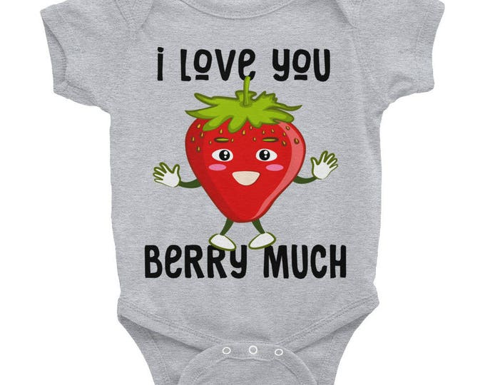 Baby Gift, Coming Home - I love You BERRY Much Infant Bodysuit Funny Nappy | Infant Tee, Strawberry, Graphic Tee, Fashion T Shirt, Baby Tee