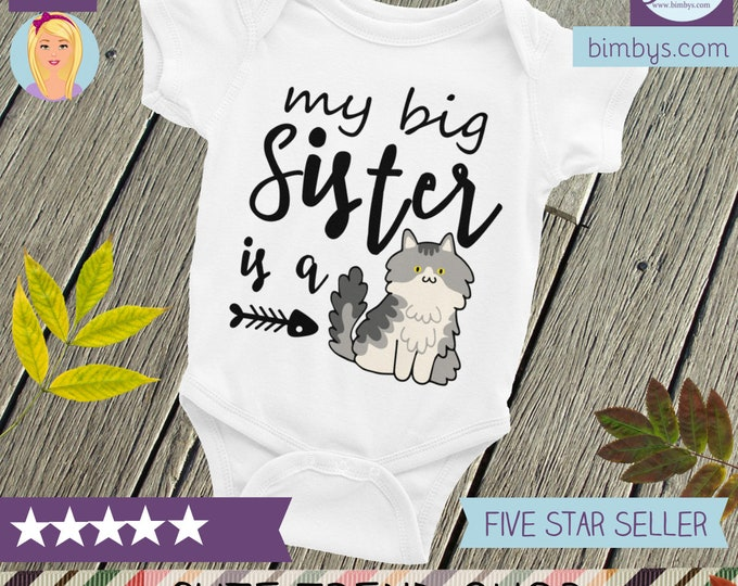 Cat Baby Bodysuit Funny Baby Nappy ,Little Sister, My Big Sister is a Cat, Funny Baby Clothes, Funny Baby Shirts, Pet Big Sister, Pet Paws