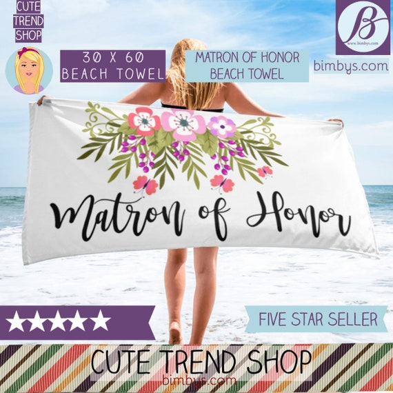 Matron of Honor Beach Towel - Matron of Honor Gift - Matron of Honor Proposal - Maid of Honor -  Bridesmaid Proposal - Bachelorette Beach