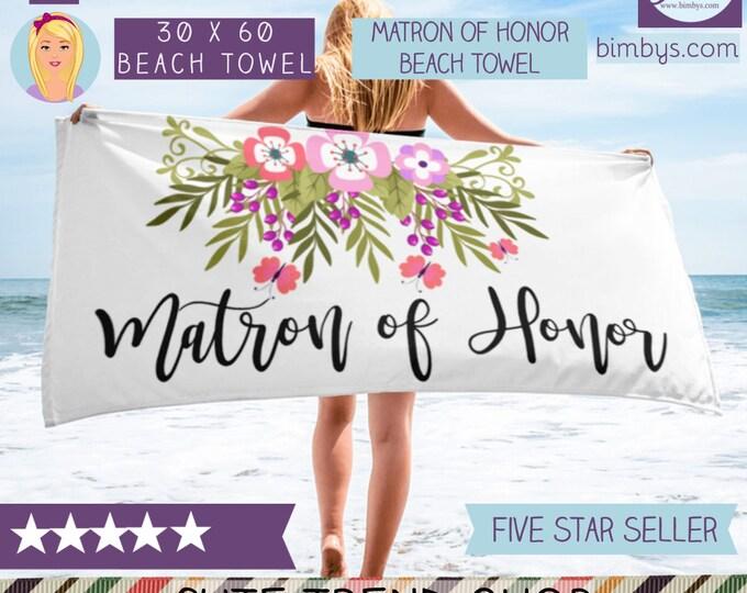 Matron of Honor Beach Towel - Matron of Honor Gift - Matron of Honor Proposal - Maid of Honor -  Bridesmaid Proposal - Bachelorette Beach
