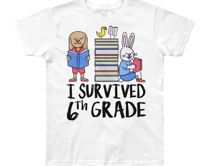 6th grade shirt, last day of school, first day of school, back to school, 1st day of school, end of year, first and last day, last day of