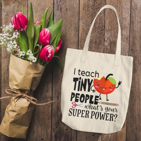 I Teach What Is Your Superpower Cotton Tote Bag  Teacher Gifts   I Teach Tiny Humans   Teacher Appreciation   Teacher Gift   Teacher Tote