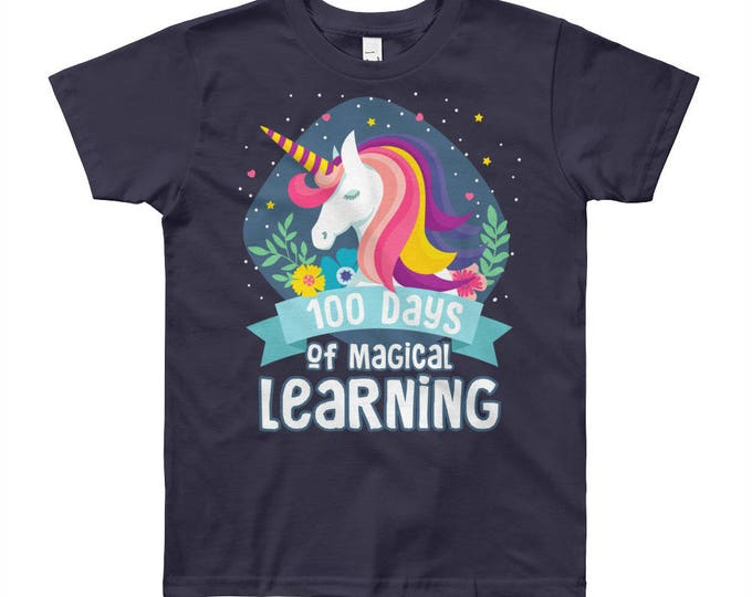 100 Days of Magical Learning Youth Short Sleeve T-Shirt   100 days of School Shirt Unicorn   100th Day of School   Happy 100th Day-Shirt