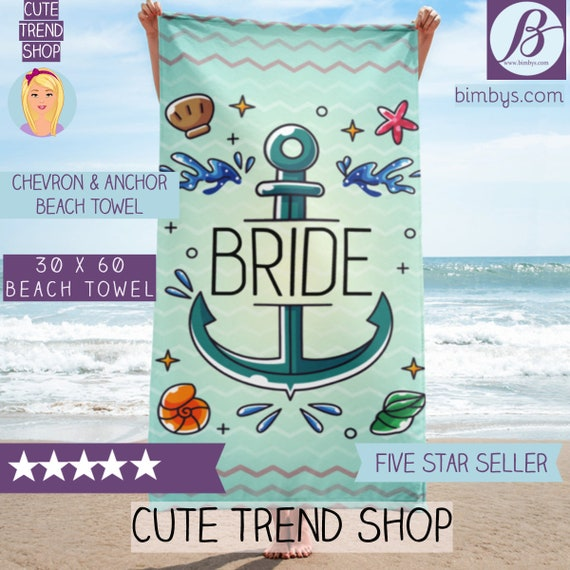 Chevron and Anchor Bride Beach Towel - Beach Bachelorette Party Prop Decorations - Beach Bridal Shower Blanket Gift- Beach Bride -Bride Gift