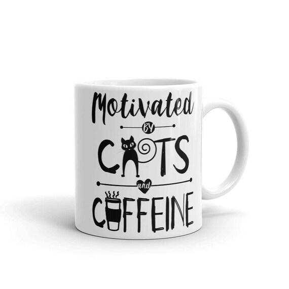Motivated By Cats and Caffein Mug | Cat Mom Coffee Mug | Coffee Mug for Cat Mom | Mug for Cat Mom | Cat Mama Mug | Cat Lovers Coffee