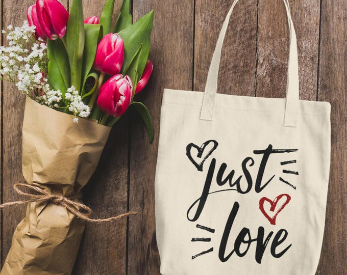 Just Love Cotton Tote Bag | Gym, Shopping and Travel Reusable Shoulder Tote Handbag | LOVE tote bag | Gift for Her, Bride and Bridesmaids