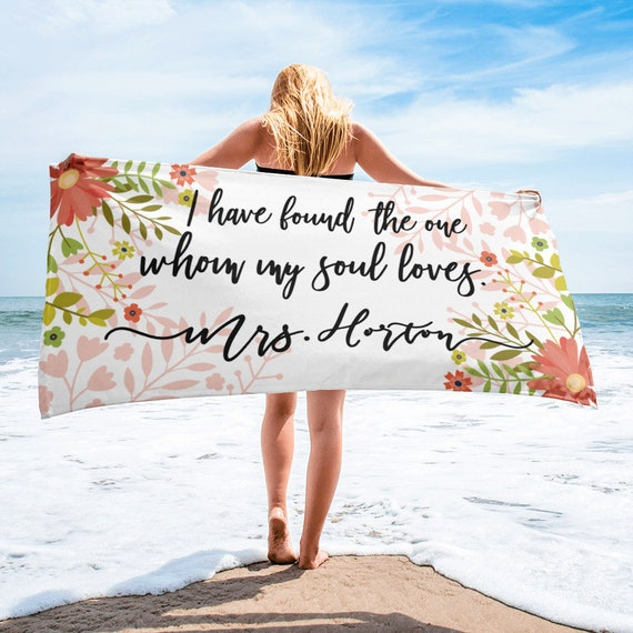I Have found the one whom my sould loves - Wedding engagement Announcement - Custom Beach Towel - Monogrammed Towels - Personalized Wedding