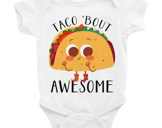 Taco 'Bout Awesome Snapsuit Infant Bodysuit, Funny Nappy, Funny Baby Onsie, Taco bout awesome Bodysuit, Baby shower gift, Taco shirt, Funny