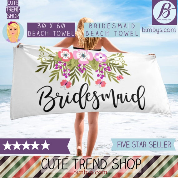 Bridesmaid Floral Beach Towel - Bachelorette Gift Idea, Bridesmaid Beach Towel, Wedding Bachelorette Party Gifts, Beach Bridal Shower Favors
