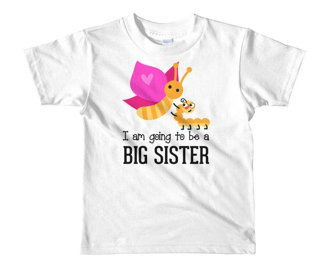 I am Going to be a big Sister Short sleeve kids t-shirt, Big Sister T-Shirt with Butterfly and Caterpillar