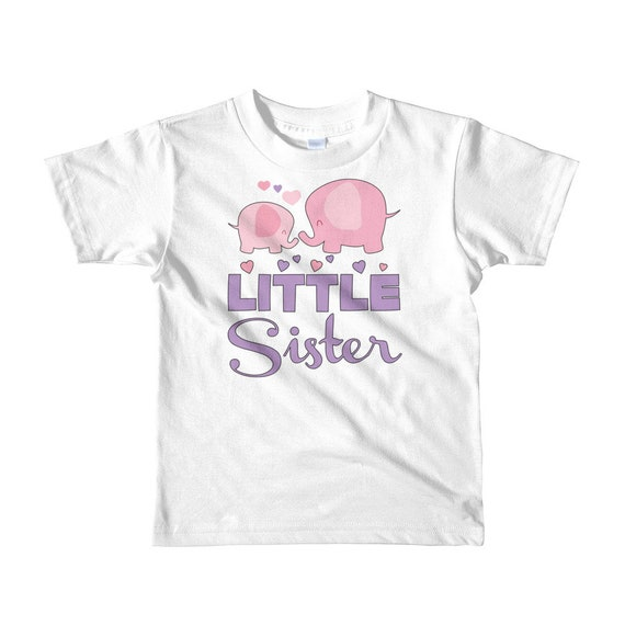 Little Sister Kids T-Shirt - Little Sister Shirt - Elephant Little Sister - little sister outfit, sister outfit, big sis little sis, baby si