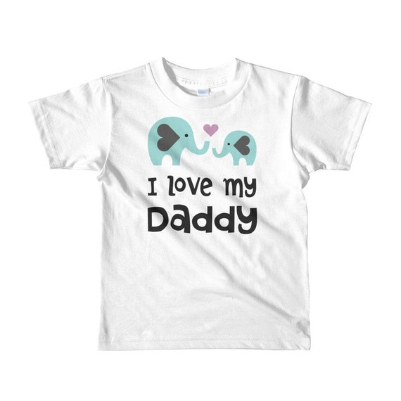 I love daddy shirt kids t-shirt - love daddy shirt - i love my daddy - Elephant shirt - i love my dad - elephant kids t-shirt - elephant kid