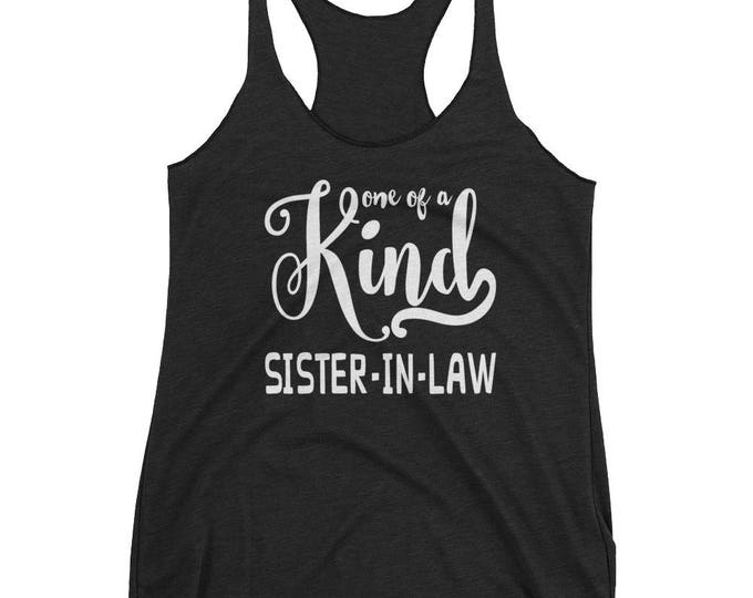 Workout Tank Top, One of a Kind Sister in Law Sleeveless Shirt, Workout Shirt, Women's Racerback Tank, Gym Shirt, Yoga Tank Top, Tank Tops