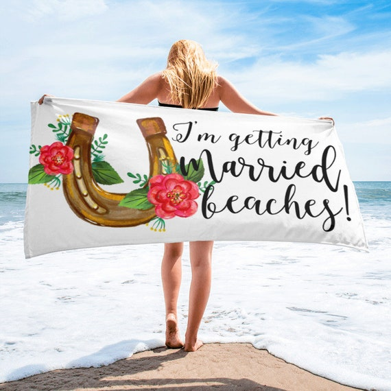 I'm Getting Married Bitches Beach Towel, Funny Gift for Her, Funny Engagement Gift, Bride Gift, Bridal Shower Gift, Bachelorette party