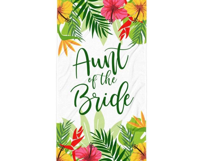 Wedding Beach Towel - Aunt of the Bride Tropical Wedding beach Towel   Aunt of the Bride   Aunt Wedding Gift   Bride Beach Towel, Wedding