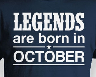 Personalized Birthday T Shirt Month October Gift Ideas Bday Present Legends Are Born In Mens Ladies Tee