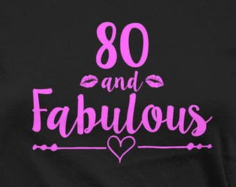 80th Birthday Ideas For Women T Shirt Bday Present Grandma Her Custom Age Personalized 80 And Fabulous Ladies Tee