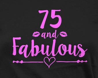 75th Birthday Women 75 Year Old T Shirt Bday Present Custom Age B Day Grandma Gift Ideas And Fabulous Ladies Tee