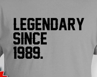 30th Birthday Shirt For Him Bday Gift Ideas Custom T B Day TShirt Personalized Legendary Since 1989 Mens Ladies Tee