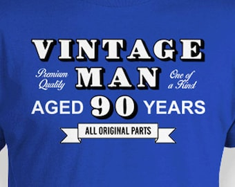 Funny Birthday Shirt 90th Gift Ideas For Men Personalized T Bday Present Vintage Man Aged 90 Years Old Mens Tee