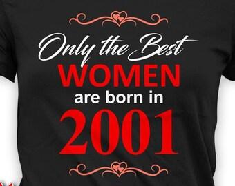 521b7d5ade2c3d 18. Geburtstag Shirt personalisierte T-Shirt benutzerdefinierte Jahr  Geburtstag Geschenk für ihre B Tag TShirt B-Tag die besten Frauen sind im  Jahr 2001 ...