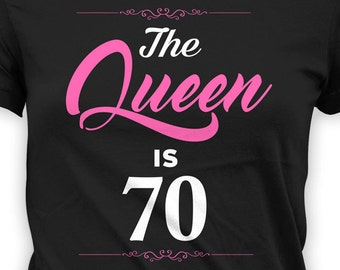 70th Birthday T Shirt Custom Gifts For Women Grandma Gift Ideas Bday Present B Day The Queen Is 70 Years Old Ladies Tee