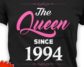 Custom Birthday Gift Ideas For Her 25th Bday T Shirt Personalized TShirt B Day Outfit The Queen Since 1994 Ladies Tee