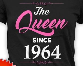 Funny Birthday T Shirt 55th Gifts Ideas For Mom Custom Year Customized Bday TShirt The Queen Since 1964 Ladies Tee