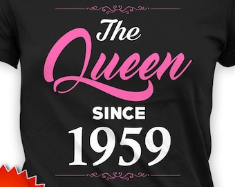 Grandma Birthday Shirt 60th T Bday Gift Ideas Custom TShirt Personalized B Day The Queen Since 1959 Ladies Tee