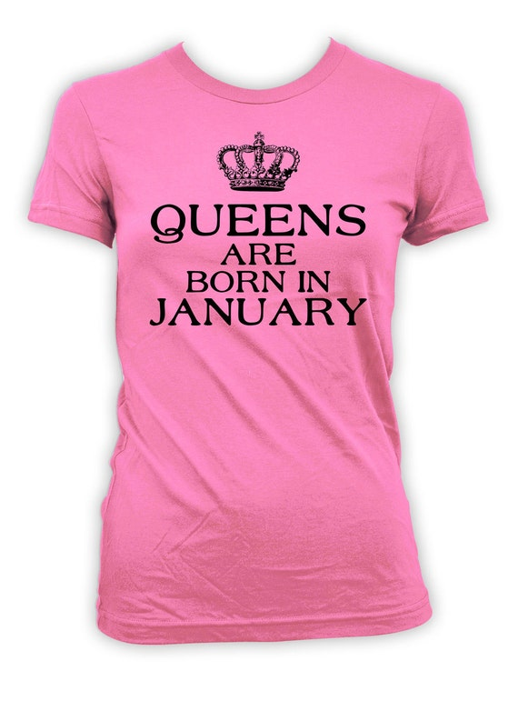 Funny Birthday T Shirt January Outfit Custom Gifts
