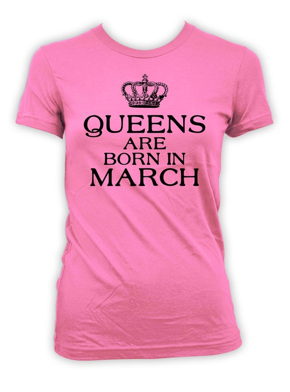 Custom Birthday Gift Ideas For Her March T Shirt