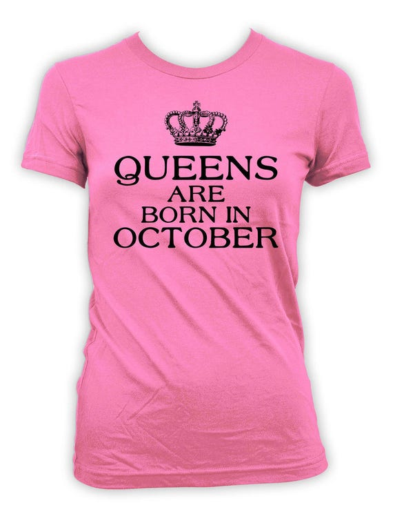 October Birthday Gift Ideas For Her Custom T Shirt
