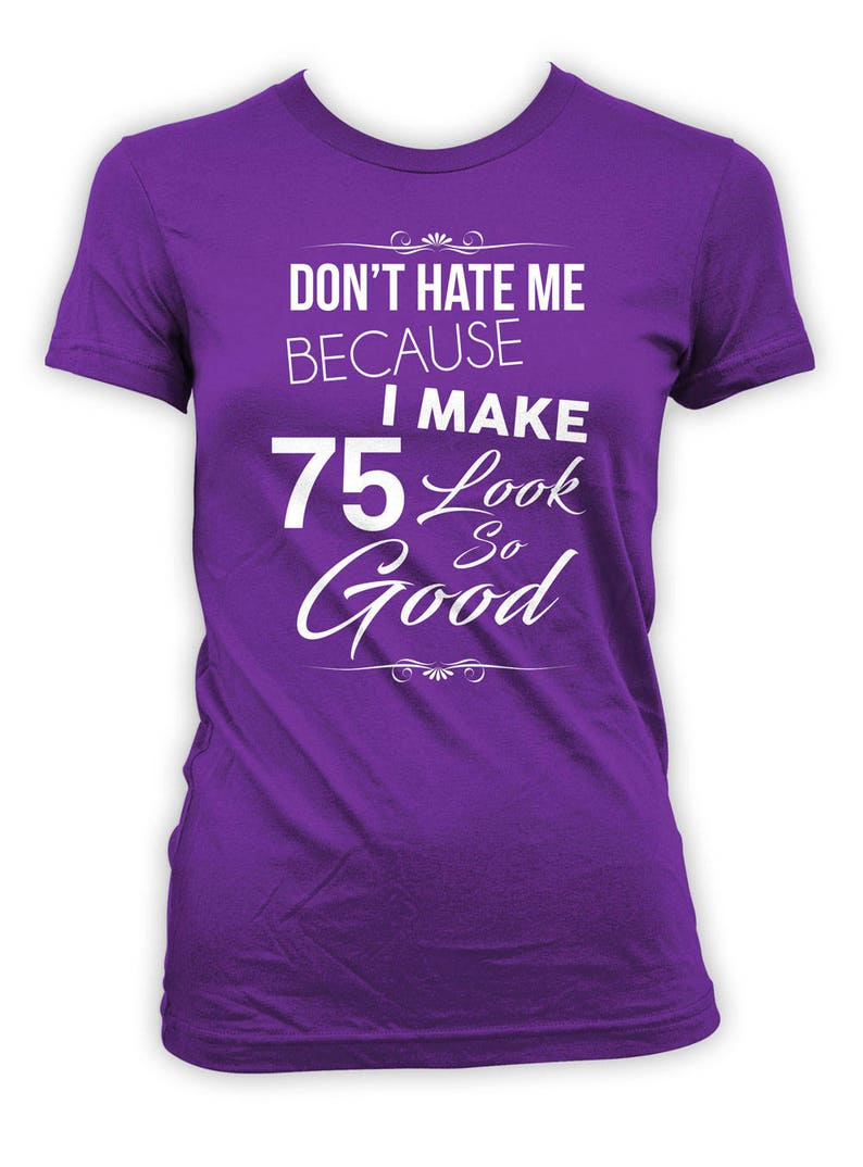 75th Birthday T Shirt Bday Present For Her Personalized TShirt