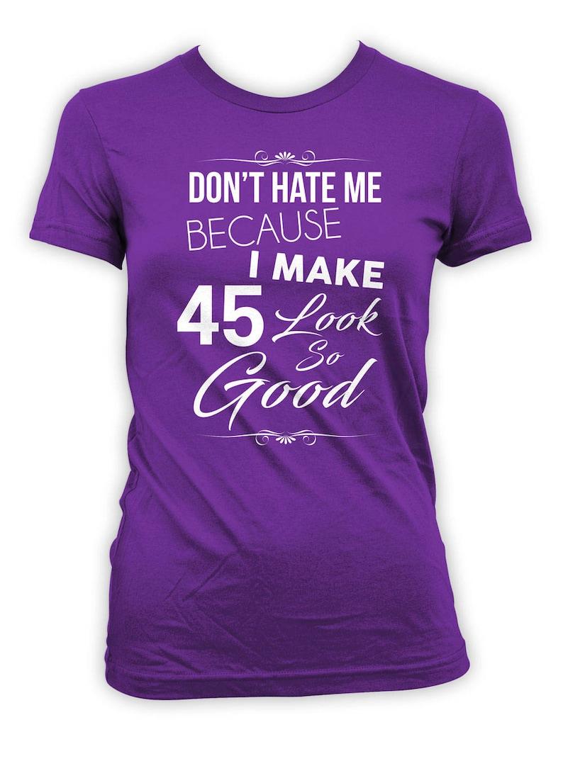 Custom Birthday Shirt 45th Gift Bday T