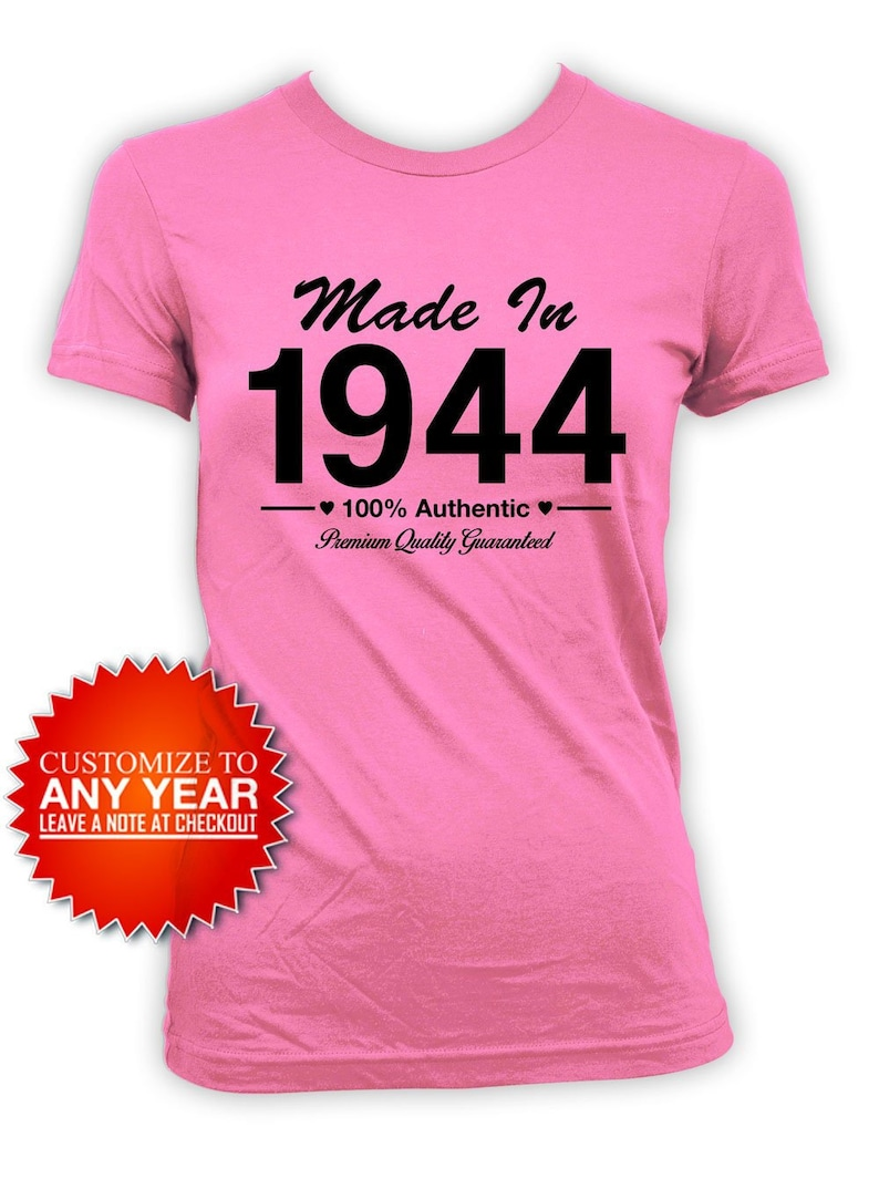 75th Birthday T Shirt Gift Ideas Personalized Bday Present For Her Custom TShirt Born In Made 1944 Ladies Tee