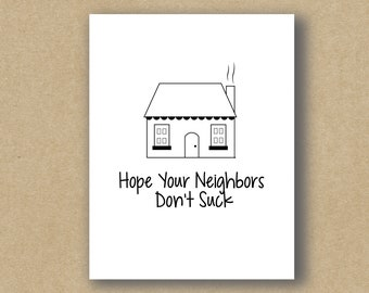 House greeting card etsy hope your neighbors dont suck funny moving card new house new home moving house greeting card m4hsunfo