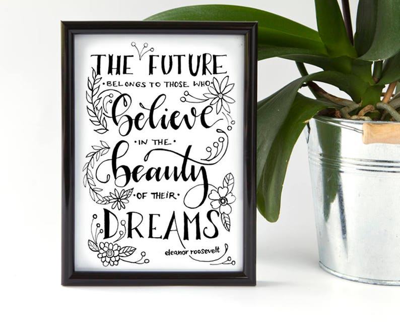 Handlettered inspirational quote / believe in beauty / florals image 0