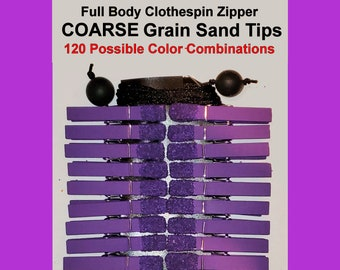 Clothespin Zipper Torture With COARSE GRAIN Sand Tips.  NEW Clothespin & Sand Tip Colors Available. Serious Sadists/Masochists only!